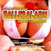Balleralarm! (2001, Koch), Olaf Henning, Inselfeger, Chris Marlow, Paldauer, Sandy Wagner..