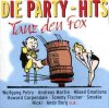 Die Party-Hits-Tanz den Fox (1999, EMI), Andreas Martin, Ibo, Oliver Frank, Peter Kent, Nicki..