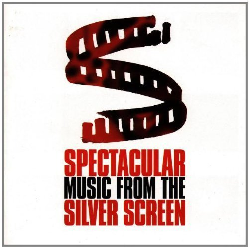 Bild 1: Spectacular Music from the Silver Screen (1998, UK), James Bond theme, Mars Attacks, Captain Blood, Body Heat, El Cid..