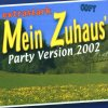 Extrastark, Mein Zuhaus'-Party Version 2002 (#zyx/dst70866)
