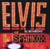 Elvis Presley, Re:versions (2008, vs Spankox)