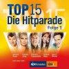 Top 15-Die Hitparade 1 (2010, Koch), Helene Fischer, Semino Rossi, Andrea Berg, Amigos, Lena Valaitis..