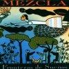 Mezcla, Fronteras de sueños (1990)