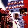 France-Douce (Disky), C. Jérome, Stéphanie, Danyel Gérard, Bezu, Marie Myriam..