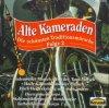 Alte Kameraden 2-Die schönsten Traditionsmärsche (1965-79), Heeresmuiskkorps 6, Stabsmusikkorps der Bundeswehr, Luftwaffenmusikkorps 1..