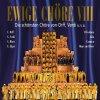 Ewige Chöre 8 (Sony, 2003), Orff, Smetana, Gounod, Verdi, Elgar.. (Judith Blegen, Cleveland Orch./Thomas, Orch. der Wiener Staatsoper/Theussl..)