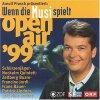 Wenn die Musi spielt-Open Air '99 (Arnulf Prasch, Koch), Goldried Quintett, Nockalm Quintett, Patrick Lindner, Zellberg Buam, Schürzenjäger..