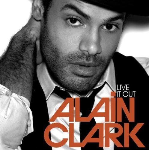 Bild 1: Alain Clark, Live it out (2009; 12 tracks)