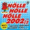 Hölle Hölle Hölle 2002/2 (#zyx/him10023), King Africa, Sound COnvoy, Nico Gemba..