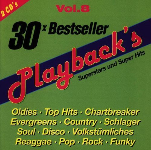 Bild 1: Playback's 08 (30 tracks, 1997), Time to say goodbye, Quit playing games.., Wannabe, Step by step, Coco Jambo..