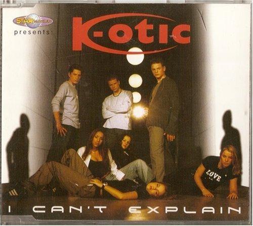 Bild 1: K-otic, I can't explain (2001)