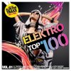 Elektro Top 100 Vol. 1 (2010, MORE), Finger & Kadel, One Night Stand, Michael Mind Project..