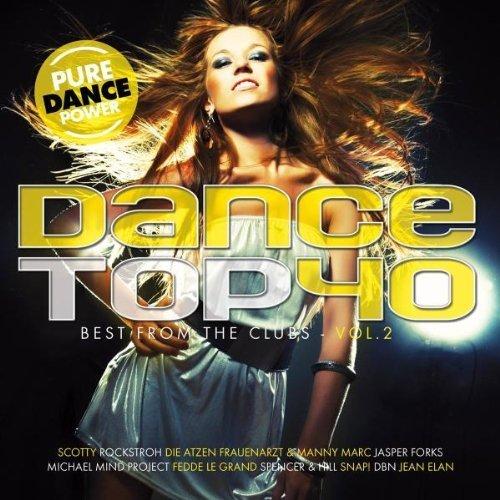 Bild 1: Dance Top 40 Vol. 2 (2010, MORE), Darius & Finlay & Shaun Baker, Sidney Samson..
