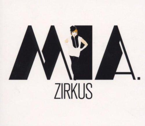 Bild 1: Mia., Zirkus (2006, digi)