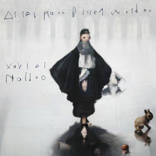 Bild 1: Xavier Naidoo, Alles kann besser werden (2009, digi)