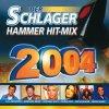 Schlager Hammer Hit-Mix 2004, Bernhard Brink, Frans Bauer, Petra Frey..