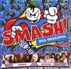 Smash! 38 (2007), Culcha Candela, Mark Medlock & Dieter Bohlen, Scooter, Bushido..