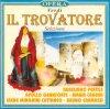 Verdi, Il trovatore-Selezione (1930/98) (Aureliano Pertile, Apollo Granforte, Professori d'orch. del Teatro alla Scala di Milano/Sabajno..)