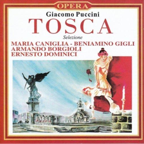 Bild 1: Puccini, Tosca-Selezione (1938/98) (Maria Caniglia, Beniamino Gigli, Orch. del Teatro Reale dell'Opera di Roma/de Fabritiis..)