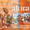 Africa-The most beautiful Songs of (2002, ARC), Orch. Super Mazambe, Bomas of Kenya, Miriam Makeba..