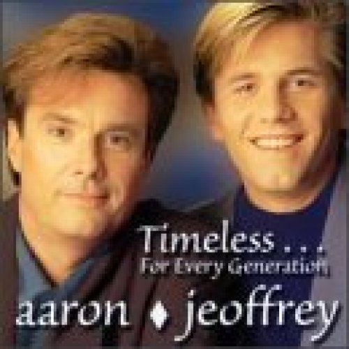 Bild 1: Aaron & Jeoffrey, Timeless..for every generation (1999, US)