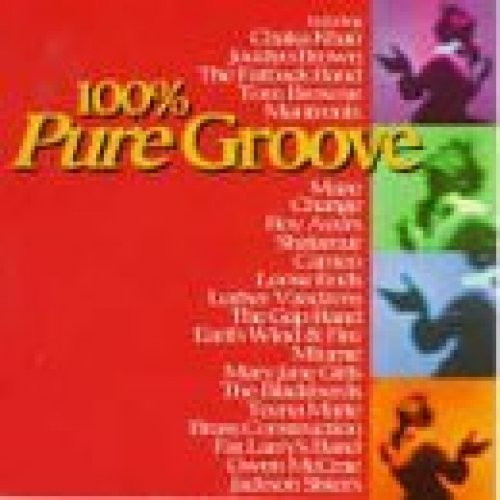 Bild 1: 100% Pure Groove (1996, UK), Rufus and Chaka Khan, Jocelyn Brown, Mary Jane Girls, Loose Ends, Cameo..
