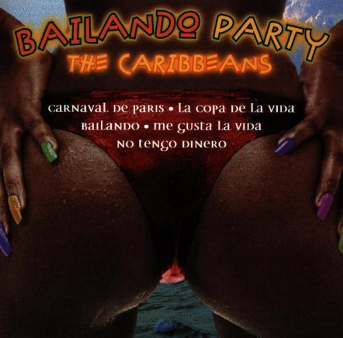 Bild 1: Caribbeans, Bailando party (1998)