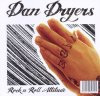 Dan Dryers, Rock n roll attitude (2010; 2 tracks)