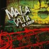 Mala Vita, En exilio (2009)