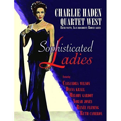 Bild 1: Charlie Haden-Quartet West, Sophisticated ladies (2010)
