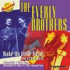 Everly Brothers, Wake up little Susie and other hits (10 tracks, 1998, US)