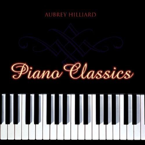 Bild 1: Aubrey Hilliard, Piano classics (1998, CAN)