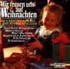 Detlev Kasen (Chor + Orchester), Wir freuen uns auf Weihnachten (1991)