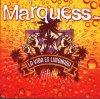 Marquess, La vida es limonada (2008; 2 tracks)