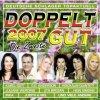 Doppelt gut 2007-Die Zweite, Nicki, G.G. Anderson, Petra Frey, Drafi Deutscher, Juliane Werding..