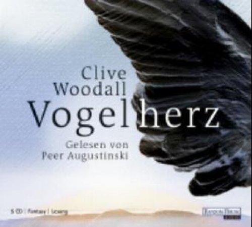 Bild 1: Clive Woodall, Vogelherz (2005, Leser: Peer Augustinski)