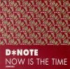 D*Note, Now is the time-Remixes (1993)