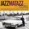 Guru's, Jazzmatazz 2-The new reality (1995, UK)