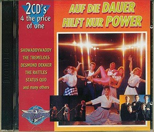 Bild 1: Auf die Dauer hilft nur Power (1992), Showaddywaddy, Tremeloes, Sandie Shaw, Kinks, Rattles, Status Quo...