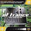 Supersounds of Trance 3, Olmec Heads, Nostrum, Plastic Angel, Commander Tom, Charade...