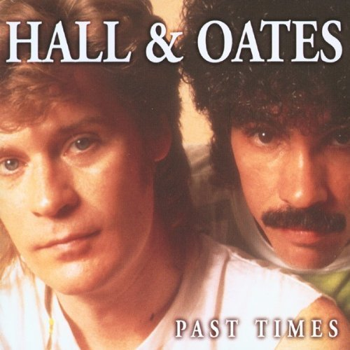 Bild 1: Daryl Hall & John Oates, Past times (1998)