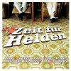 Zeit für Helden (2005), Mia., Stereo Total, Astra Kid, Quarks, Malaria!, Rosenstolz..