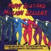 Happy Beat and Million Sellers, Chubby Checker, Patty Page, Crazy Hyde, Del Shannon, Rufus Thomas...