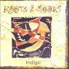 Indigo, Roots & moods (1996)