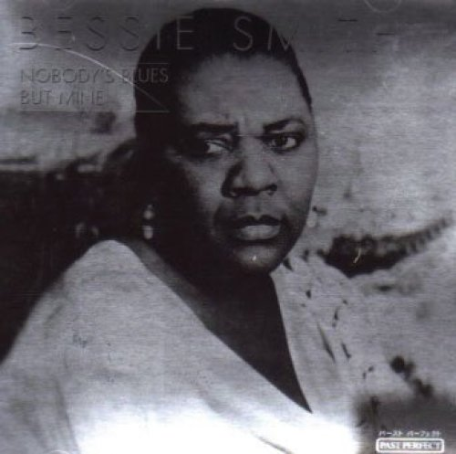 Bild 1: Bessie Smith, Nobody's blues but mine (past perfect-silver line)