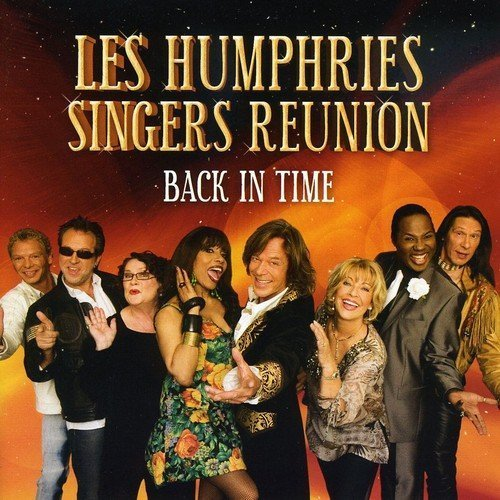 Bild 1: Les Humphries Singers Reunion, Back in time (2009)