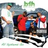 BTH (Bravez Team Hyphy), All systems go (2007)