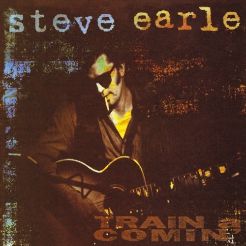 Bild 1: Steve Earle, Train a comin' (1995)