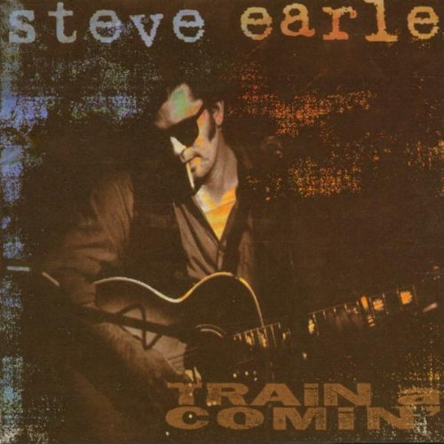 Bild 3: Steve Earle, Train a comin' (1995)