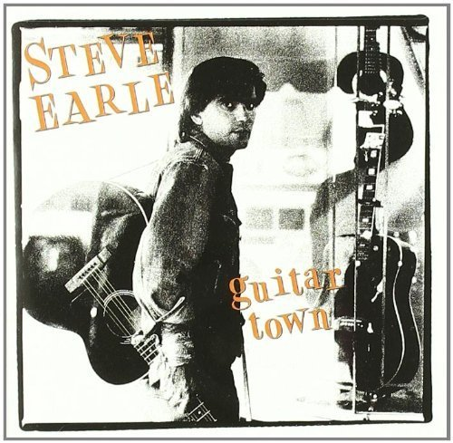 Bild 3: Steve Earle, Guitar town (1986)